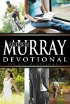 Andrew Murray Devotional - Andrew Murray