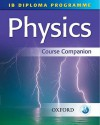 IB Diploma Programme: Physics Course Companion - Tim Kirk