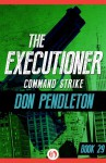 Command Strike - Don Pendleton