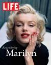 LIFE Remembering Marilyn - Life Magazine