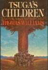 Tsuga's Children - Thomas Williams