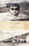 My Cold War - Tom Piazza