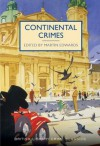Continental Crimes (British Library Crime Classics) - Martin Edwards