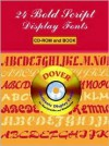 24 Bold Script Display Fonts CD-ROM and Book - Dover Publications Inc.