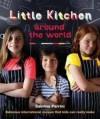 Little Kitchen Around the World - Sabrina Parrini