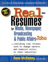 Real-Resumes for Media, Newspaper, Broadcasting & Public Affairs Jobs... - Anne McKinney