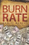 Burn Rate - Daniel Marcus