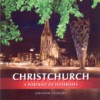 Christchurch: A Portrait of Yesterdays - Graham Stewart