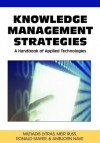Knowledge Management Strategies: A Handbook of Applied Technologies - Miltiadis D. Lytras, Meir Russ, Ronald Maier