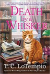 Death by a Whisker: A Cat Rescue Mystery - T.C. Lotempio