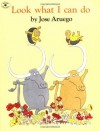 Harcourt School Publishers Signatures: English As a Second Language Grade 1/3 Look What I Can Do - José Aruego