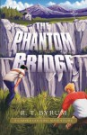 The Phantom Bridge - R.T. Byrum