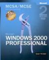 MCSA/MCSE Self-Paced Training Kit: Microsoft Windows 2000 Professional, Exam 70-210 - Microsoft Corporation
