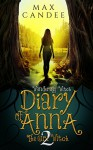 Diary of Anna the Girl Witch 2: Wandering Witch - Max Candee, Raquel Barros