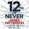 12th of Never (Women's Murder Club, #12) - James Patterson, Maxine Paetro, January LaVoy