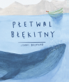 Płetwal błękitny - Jenni Desmond, Anna Błasiak