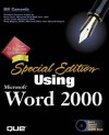 Special Edition Using Microsoft Word 2000 - Bill Camarda, Michael Larson, Bill Ray