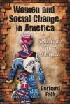 Women and Social Change in America: A Survey of a Century of Progress - Gerhard Falk