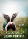 Broken Prophecy (Broken Wings Book 3) - Sandra Love, Genevieve Scholl