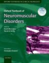 Oxford Textbook of Neuromuscular Disorders - David Hilton-Jones, Martin Turner