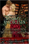 Christmastide with my Captain: Scottish Romance (A Laird to Love) - Tammy Andresen