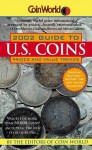 Coin World:: 2002 Guide to U.S. Coins, Prices, and Value Trends - Coin World editors
