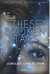 These Broken Stars. Jubilee und Flynn - Stefanie Frida Lemke, Amie Kaufman, Meagan Spooner