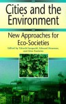 Cities And The Environment: New Approaches For Eco Societies - Takashi Inoguchi, Glen Paoletto