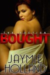 Bought - Jaymie Holland