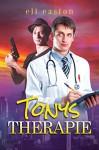 Tonys Therapie (Sex in Seattle 1) - Eli Easton, Anna Doe