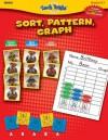 Sort, Pattern, Graph: Grades K-1 - Carolea Williams, Darcy Tom