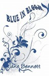 Blue in Bloom - Jane Bennett