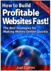 How to Build Profitable Websites FAST! - Joel Comm
