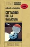 Cittadino della galassia - Robert A. Heinlein