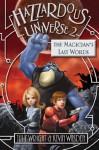 Hazzardous Universe 2: The Magician's Last Words - Julie Wright, Kevin Wasden