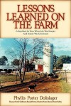 Lessons Learned on the Farm - Phyllis Dolislager, Charles Porter