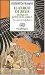 Il Circo Di Zeus: Storie Di Mitologia Greca - Roberto Piumini, Nella Bosnia