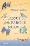 Il cassetto delle parole nuove - Monica Cantieni, Irene Abigail Piccinini