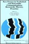 New Essays in Technical and Scientific Communication: Theory, Research, and Practice (Baywood's technical communications series) - Paul V. Anderson, R. John Brockmann, Carolyn R. (Eds.) Miller, Carolyn R. Miller
