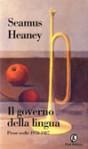Il governo della lingua: Prose scelte 1978-1987 - Seamus Heaney, Massimo Bacigalupo