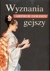 Wyznania gejszy - Arthur Golden