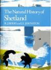 The Natural History of Shetland - R.J. Berry, J.L. Johnston