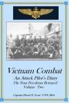 Vietnam Combat: An Attack Pilot's Diary, The Four Freedoms Betrayed (Cold War Combat) (Volume 2) - David E. Leue