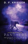 Panthers and Precincts - D.F. Krieger