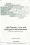 High-Capacity Local and Metropolitan Area Networks: Architecture and Performance Issues - Guy Pujolle