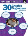 30 Graphic Organizers for Writing Grades 3-5 [With Transparencies] - Christi E. Parker