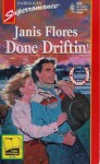 Done Driftin' - Janis Flores