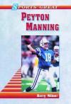Peyton Manning (Sports Great Books) - Barry Wilner