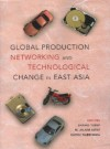 Global Production Networking and Technological Change in East Asia - Policy World Bank