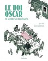 Le Roi Oscar et Autres Racontars - Jørn Riel, Gwen de Bonneval, Hervé Tanquerelle